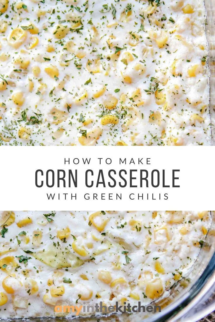 Corn Casserole with Green Chilis