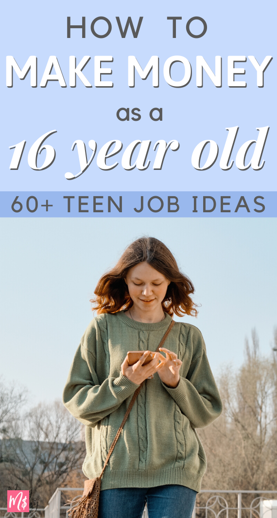 61 Ways To Make Extra Cash As A 16 Year Old Part Time Job Side