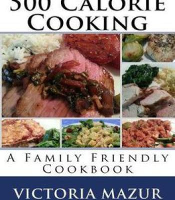 500 calorie cooking a family friendly cookbook pdf cookbooks 500 calorie cooking a family friendly cookbook pdf forumfinder Images