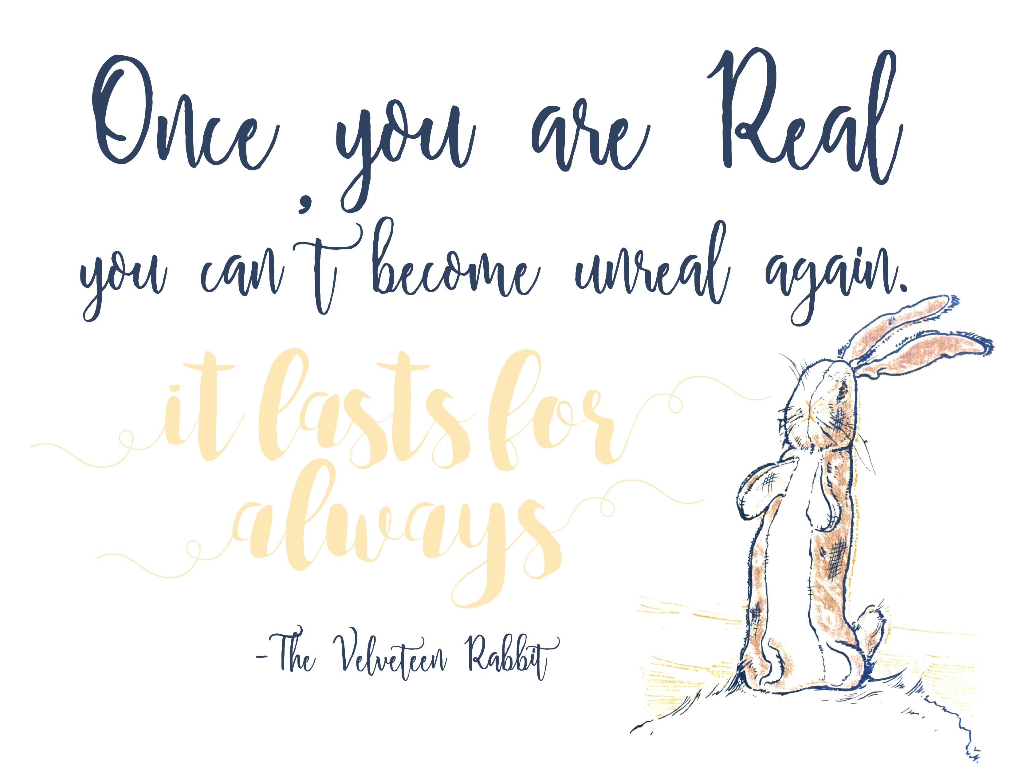 The Velveteen Rabbit Free Printable. It lasts always.
