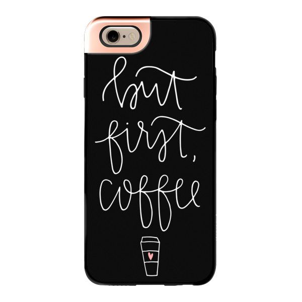 iPhone 6 Plus/6/5/5s/5c Metaluxe Case - But first coffee - black + mug (410 NOK) ❤ liked on Polyvore