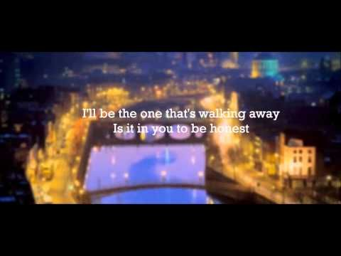 Kodaline - Honest - Lyrics