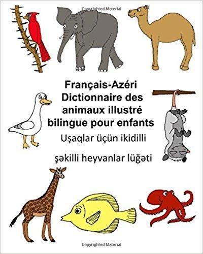 Télécharger Français-AzériDictionnaire des animaux illustré bilingue pour enfants Gratuit