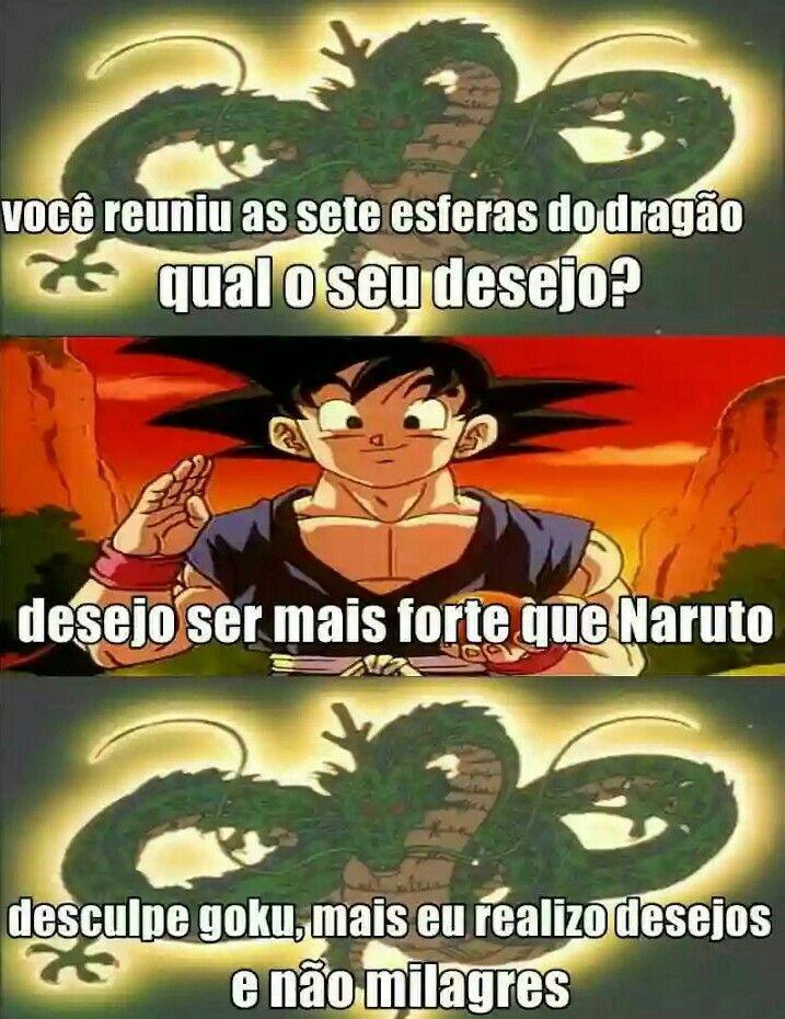 Kkkk Prefiro Naruto Mais Temos Q Aceitar Que O Goku E Bem Mais Forte Que O Naruto Memes De Anime Memes Melhores Memes
