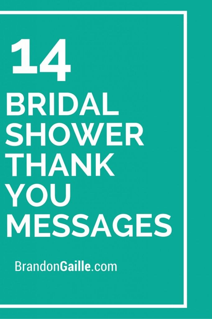15 Bridal Shower Thank You Messages Messages And Communication