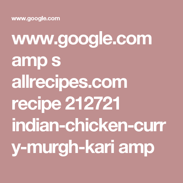 recipe: allrecipes indian chicken curry (murgh kari) [19]