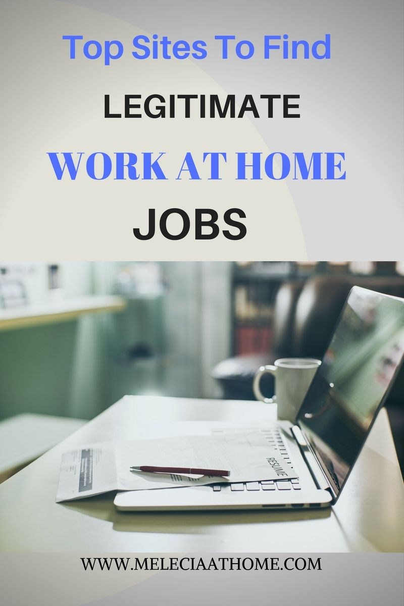 7 Top Sites To Find Legit Work At Home Jobs. Real home base job ...