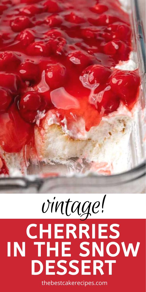 Cherries in the Snow Dessert