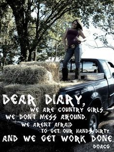 Pin by Deanna Riley on Country girls like me | Country girl quotes