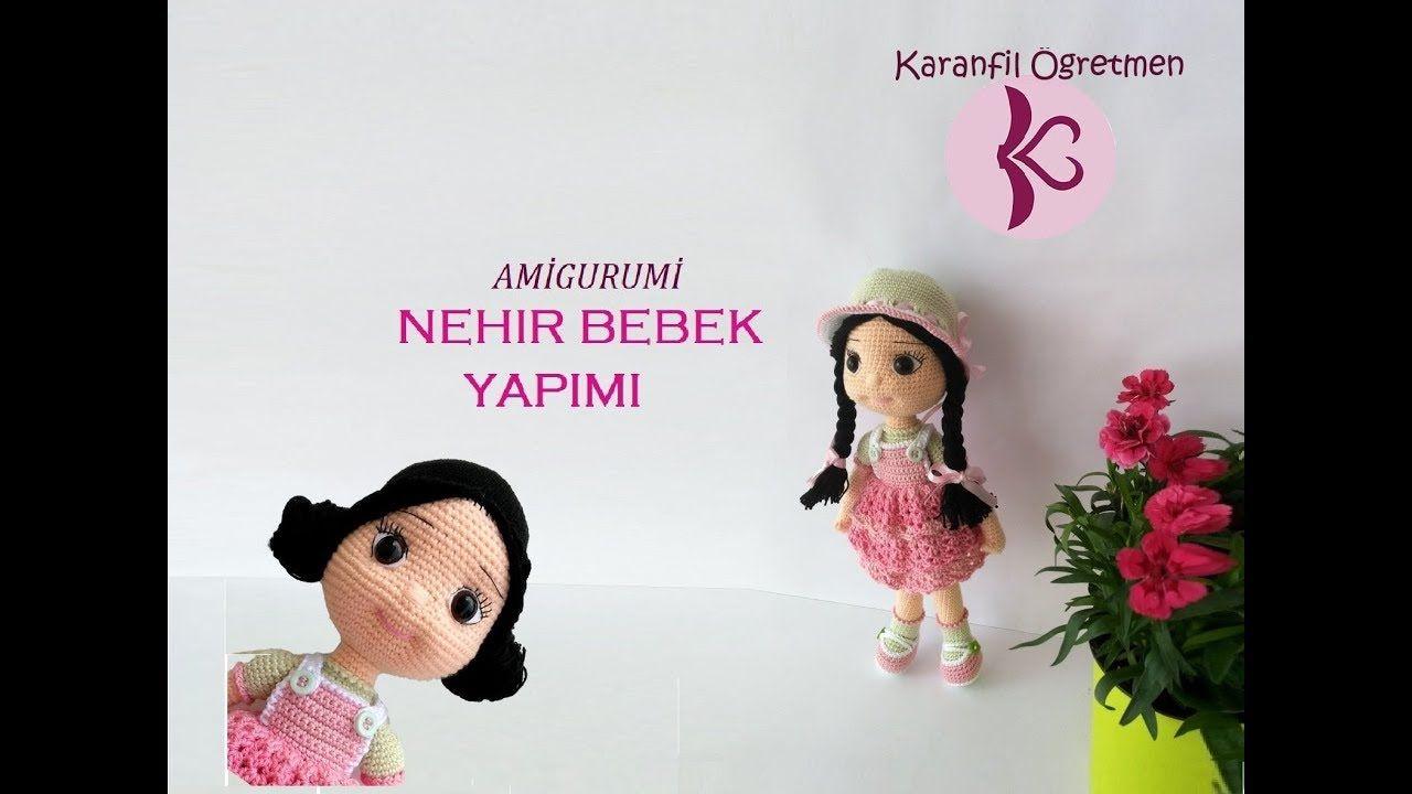 Amigurumi Lal Bebek Yapılışı Türkçe Videolu