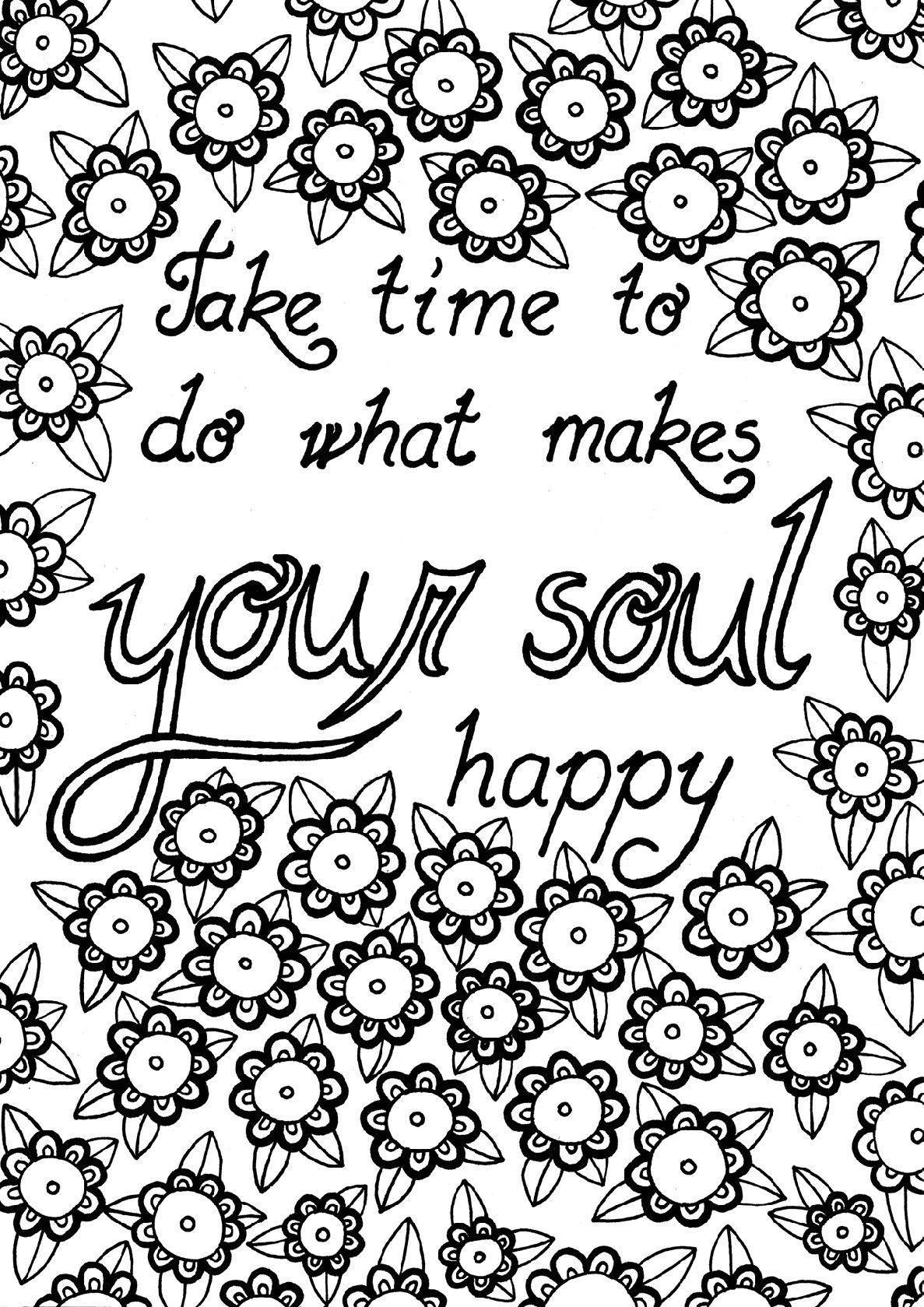Take Time To Do What Makes Your Soul Happy Coloring Page