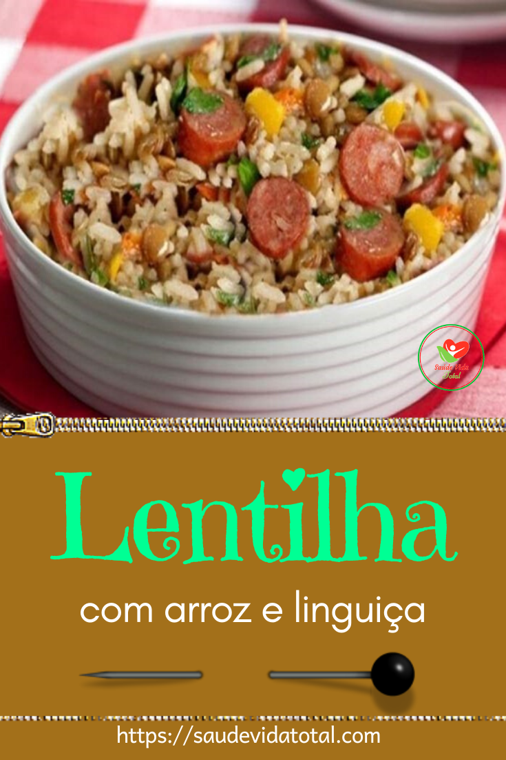 Photo of Lentilha com Arroz e Linguiça