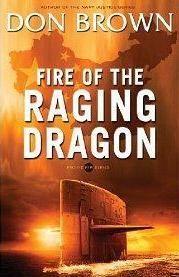 "Book Reader's Heaven: Don Brown's Fire of the Raging Dragon Alternative ""Future""?"