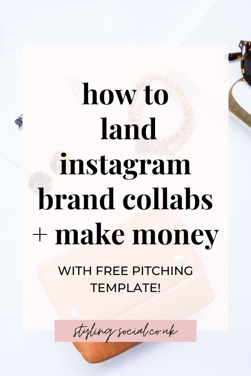 How To Land Instagram Brand Collaborations And Make Money Instagram Marketing Tips Marketing Strategy Social Media Instagram Marketing Strategy