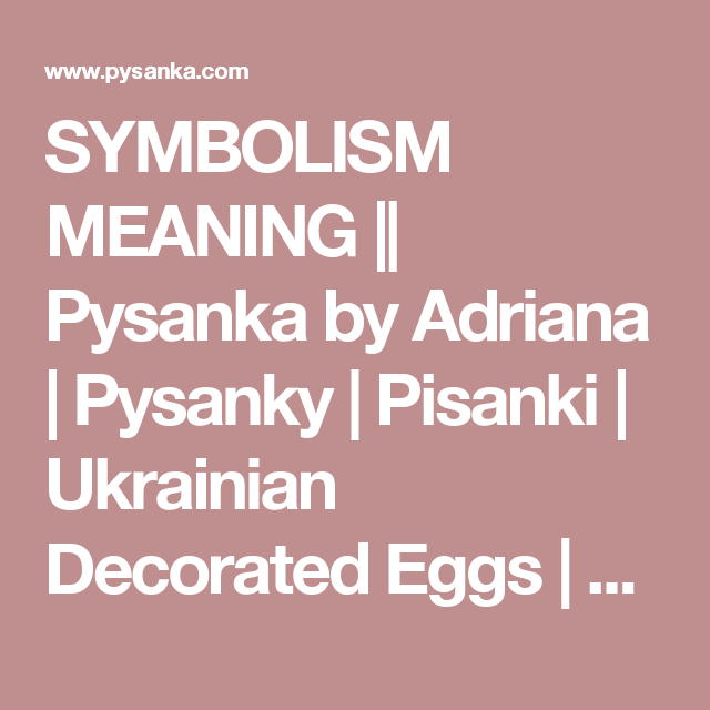 Symbolism Meaning Pysanka By Adriana Pysanky Pisanki