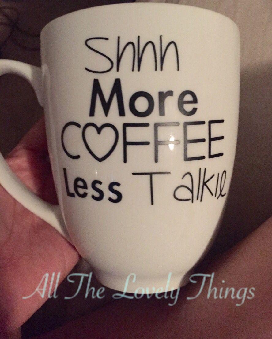Favorite coffee mug. More coffee less talkie
