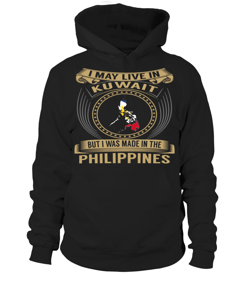 I May Live in Kuwait But I Was Made in the Philippines