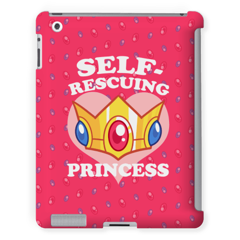 Screw Mario, I'm a self-rescuing princess and I don't need no man to get me out of trouble. I'm a strong, independent, intelligent woman and I can kick your ass any day of the week and look damn good doing it too. | HUMAN