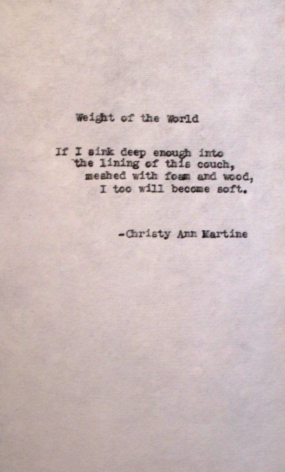 Poem Weight Of The World Typed Poetry Quote Imagery Poem With