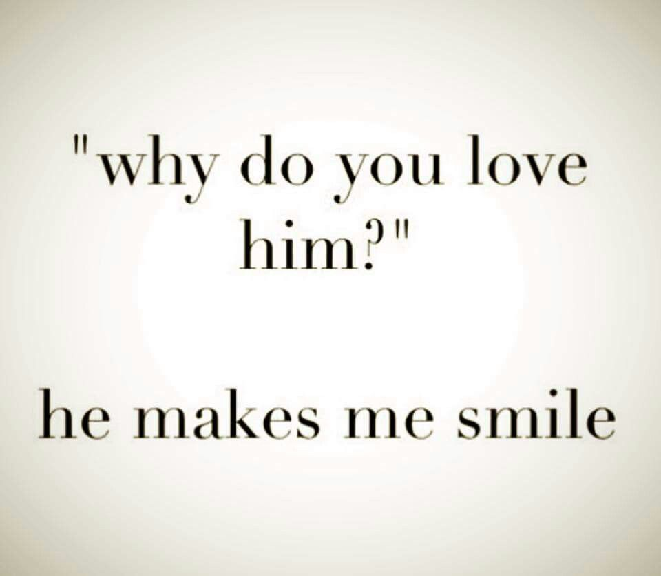 He Made Me Smile Quotes: He Makes Me Smile Everytime I Want To Cry...