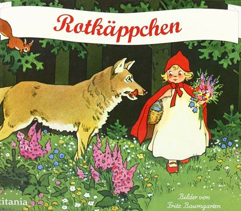Little Red Riding Hood , illustrated by Fritz Baumgarten , published in 1928 in the publishing house A. Anton & Co .