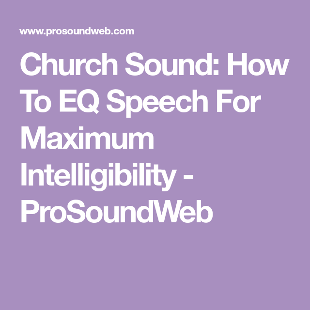 How to EQ Speech for Maximum Intelligibility - Behind The