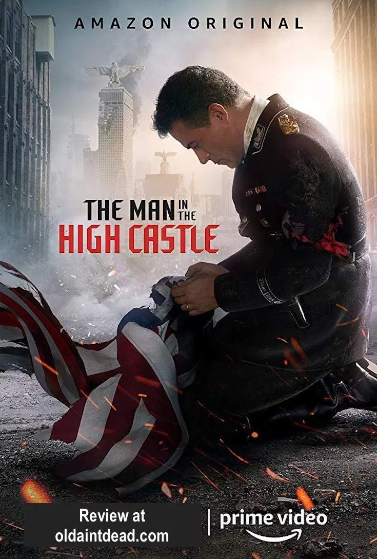 Review The Man In The High Castle Season 4 Old Ain T Dead High Castle Castle Season Castle Tv Series
