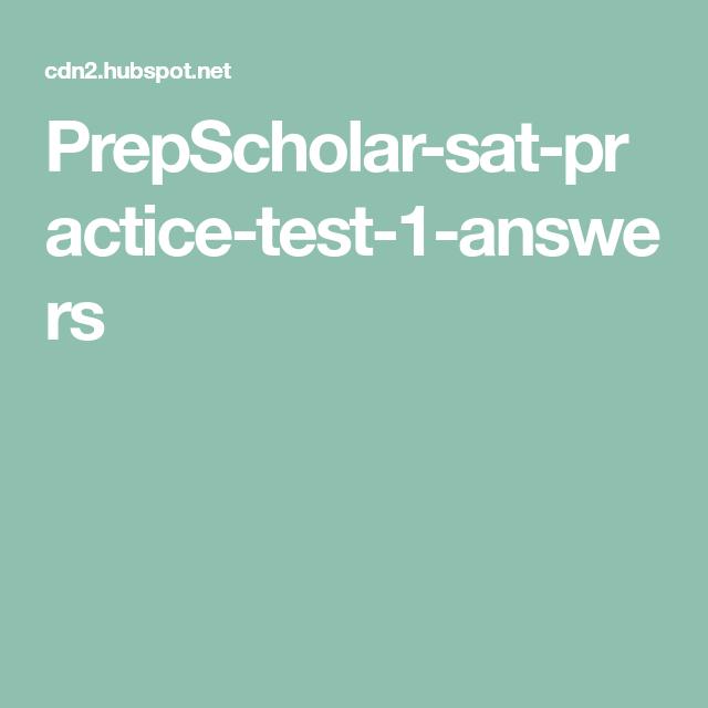 Prepscholar Sat Practice Test 1 Answers Sat Practice Test Sat