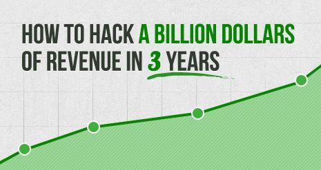 Wanna hack a billion dollars of revenue ?