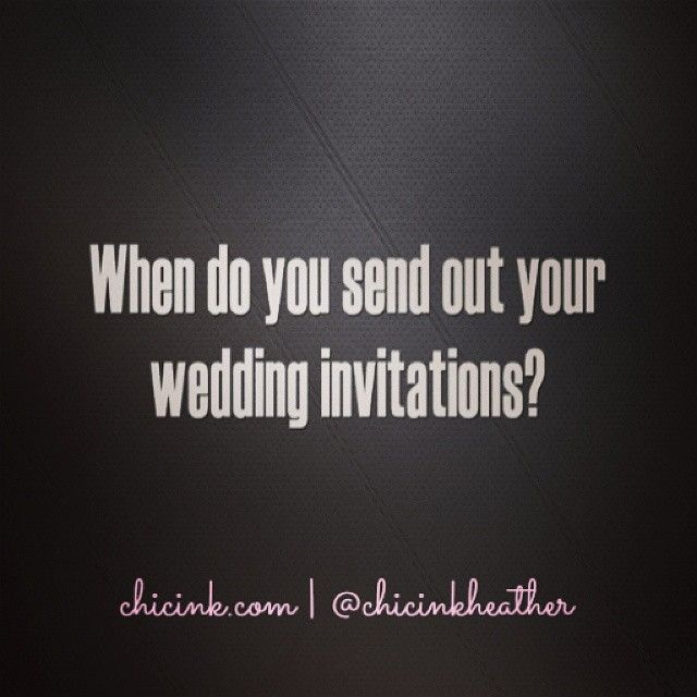When do you send out #wedding #invitations? #chicink