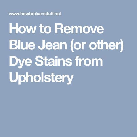 Enjoyable How To Remove Blue Jean Or Other Dye Stains From Machost Co Dining Chair Design Ideas Machostcouk