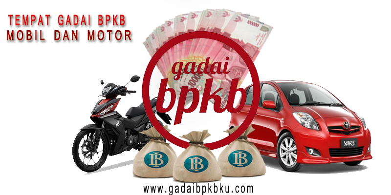 Gadai Bpkb Di Bandung Motor Mobil Kendaraan