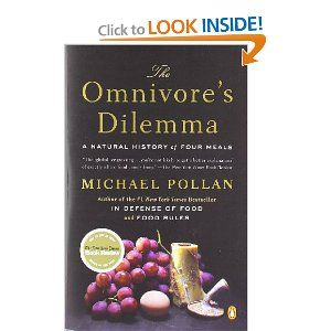 Great book, but be prepared that it will change the way you think about food, and particularly conventional meat.    The Omnivore's Dilemma: A Natural History of Four Meals