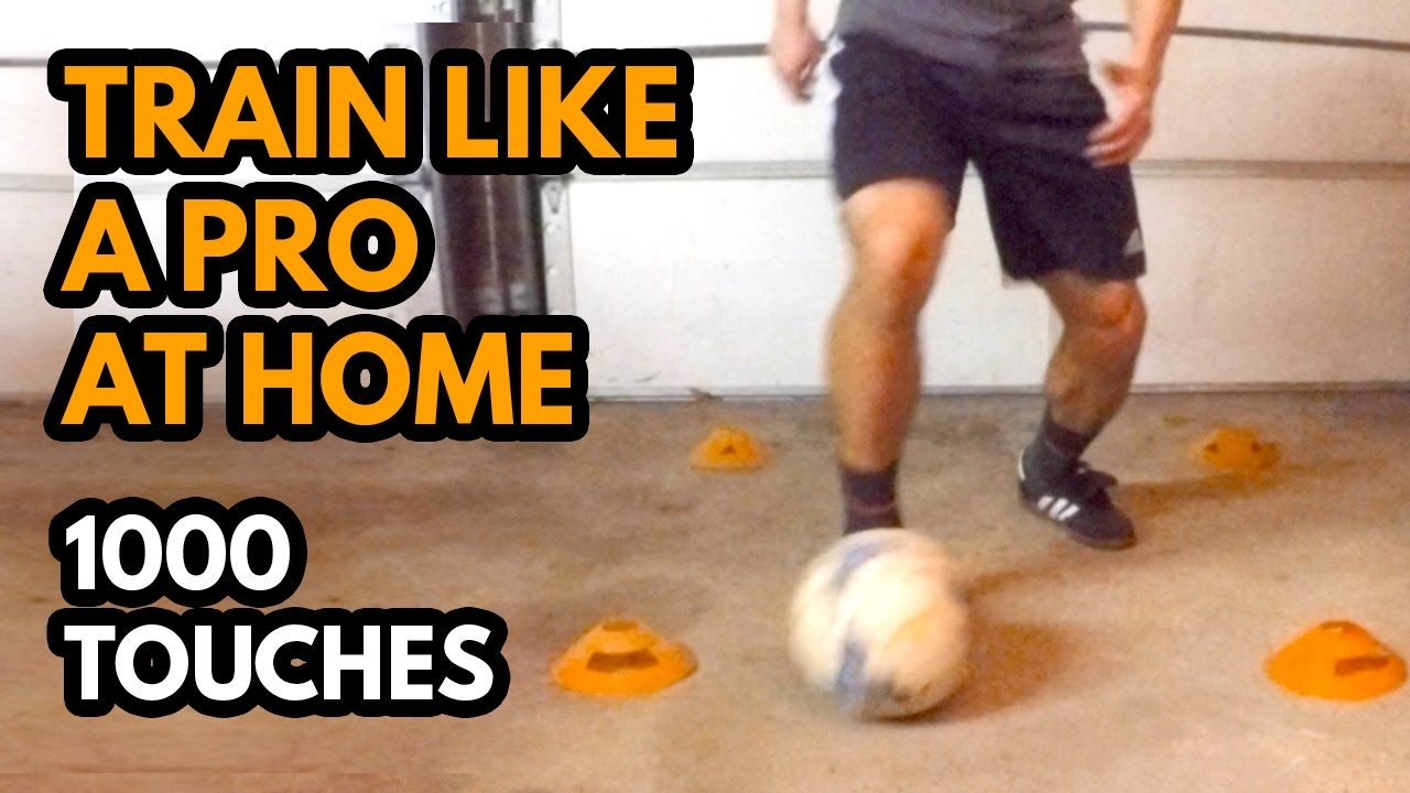 Train Like A Pro At Home 1000 Touches Soccer Coaching Soccer Drills Soccer Training Drills