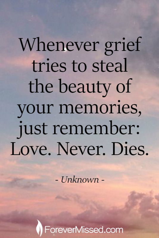 Create An Online Memorial Grief Quotes Grieving Quotes Grief