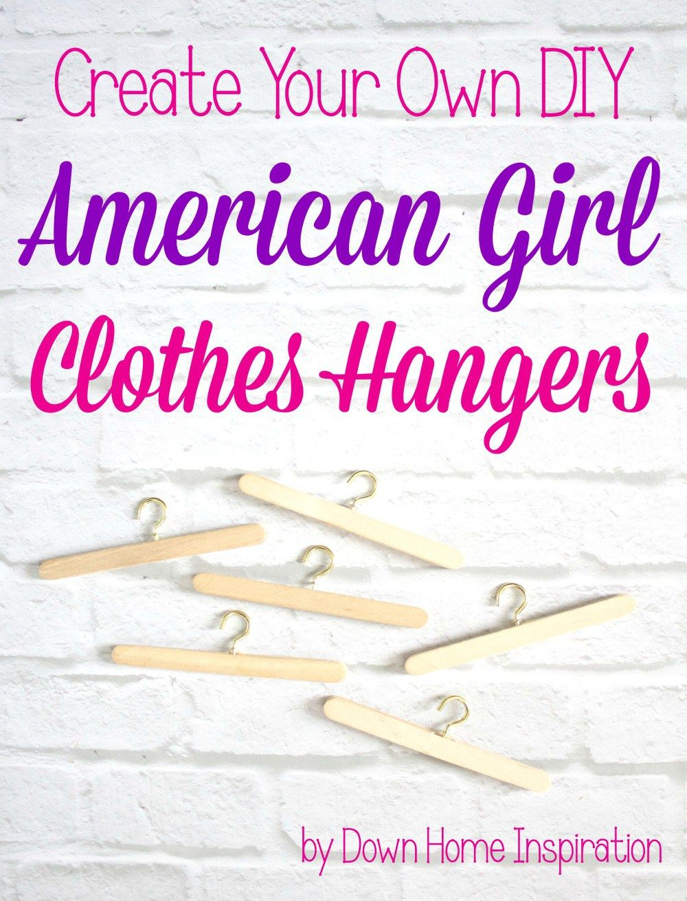 Create Your Own DIY American Girl Clothes Hangers #americangirlhouse