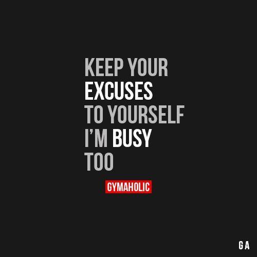 Excuses Quotes Bildergebnis Für Busy Excuse Quotes  Quotes  Pinterest  Excuses .