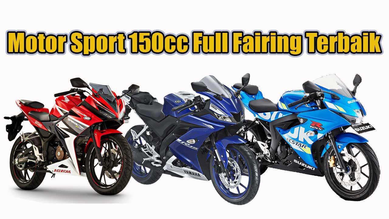 Daftar Motor Sport 150cc Full Fairing Terbaik 2020