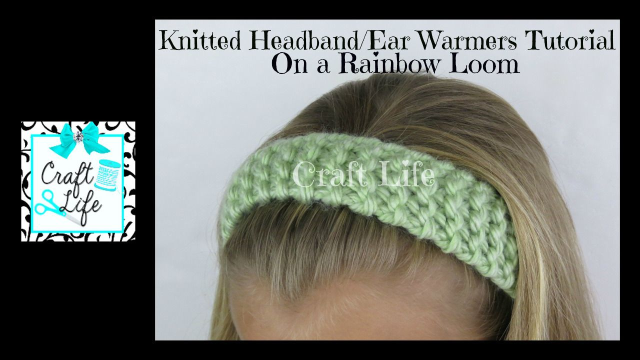 Craft Life Knitted Headband Head Wrap Ear Warmers Tutorial on One ...