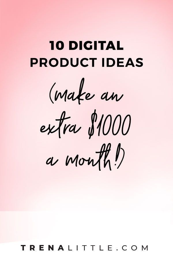10 Digital Product Ideas (how to make an extra $1000 a month) | Trena Little | If you haven't already, it's probably time to start considering digital product ideas. Especially if you're looking to make more money without having to open up more time on your calendar! Creating digital products to sell is a great way to create passive income right now. #digitalproduct #passiveincome