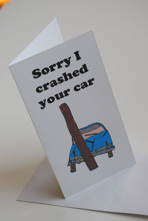 Sorry card I crashed your car by Printsofheart on Etsy