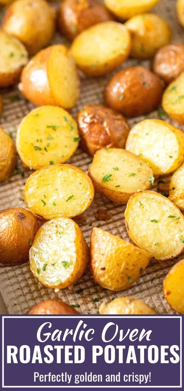 Simple Oven Roasted Potatoes made with Garlic and Parsley make an easy and delic