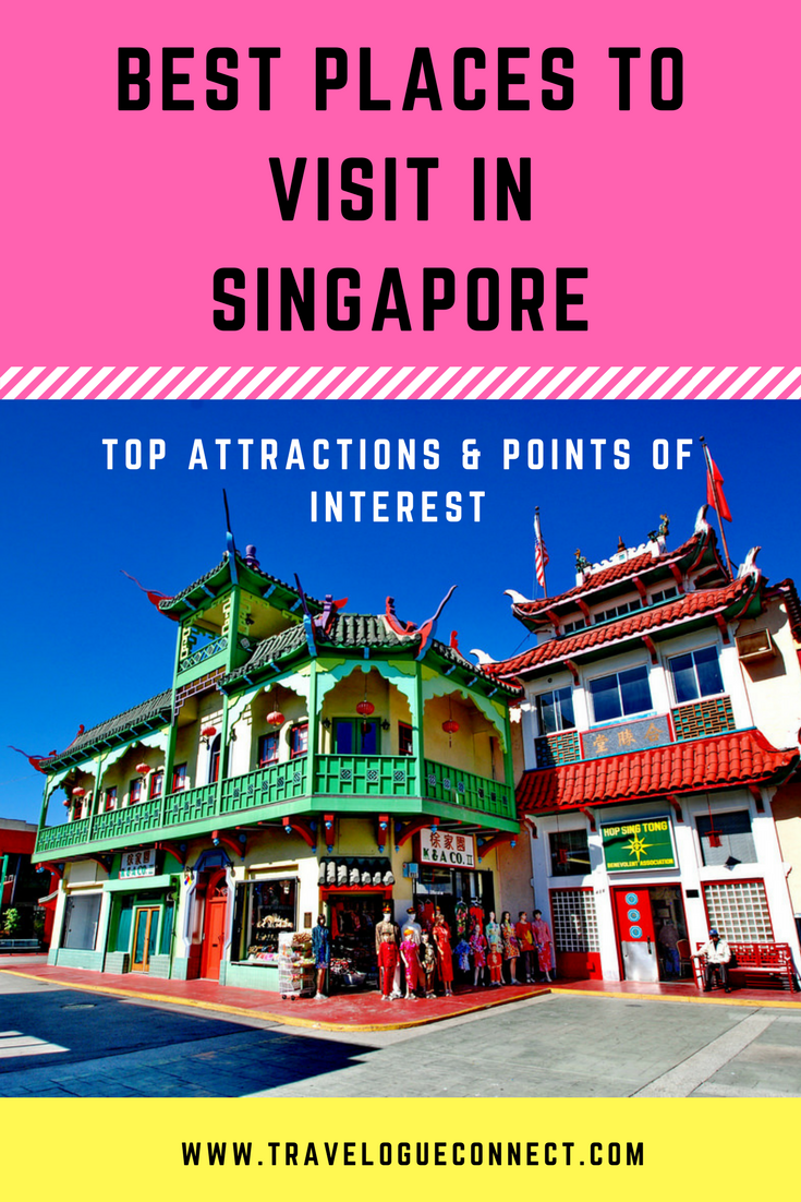 Best Places To Visit In Singapore Top Attractions Points Of Interest Cool Places To Visit Places To Visit Singapore Island