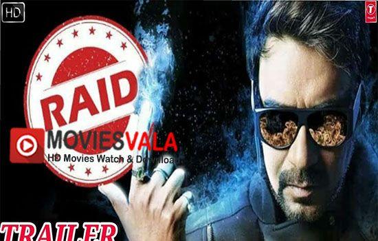 Raid Hindi Movie 2018 Watch Online Full Free Watch Raid 2018