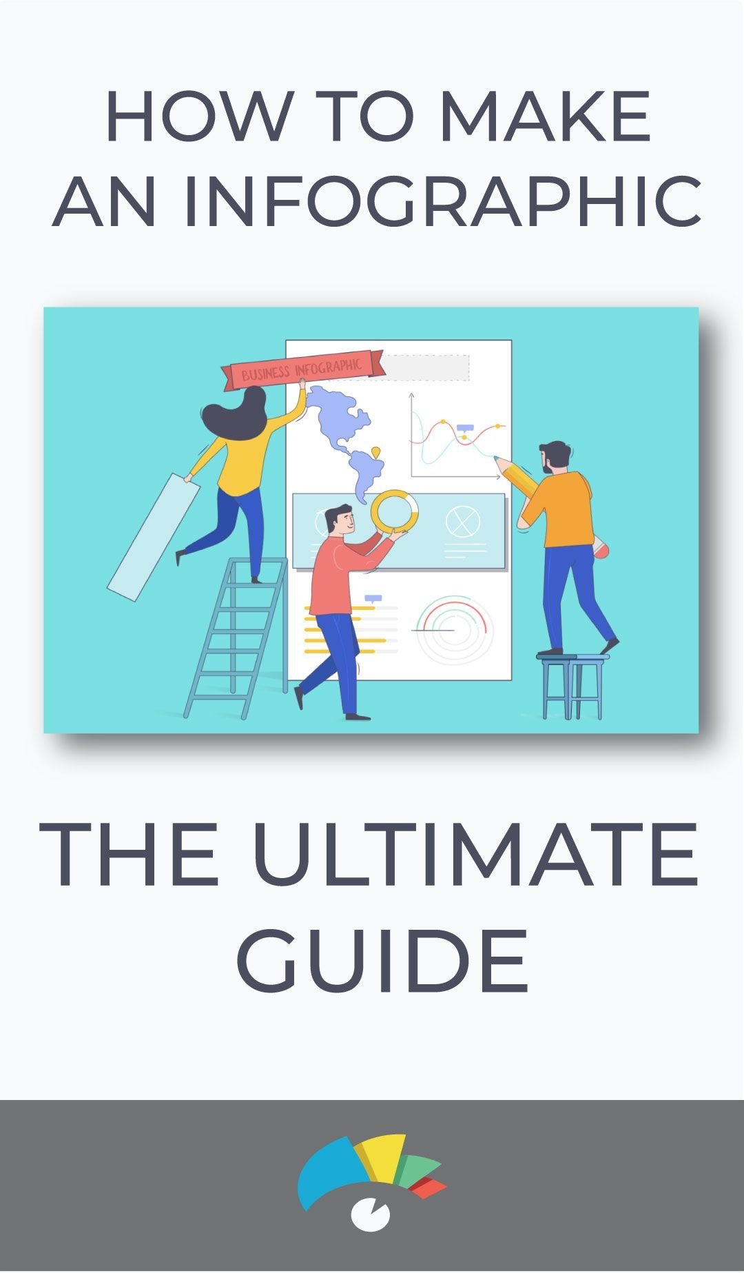 How to Make an Infographic The Ultimate Guide Make an