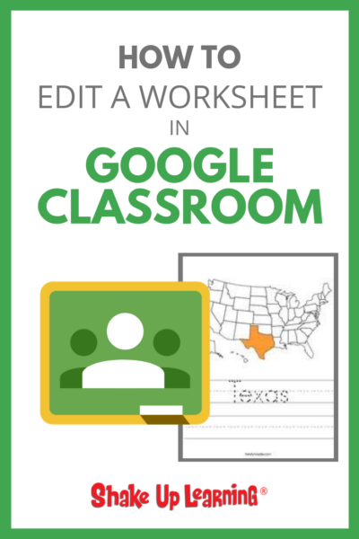 Stop Asking How to Put a Worksheet in Google Classroom - SULS018