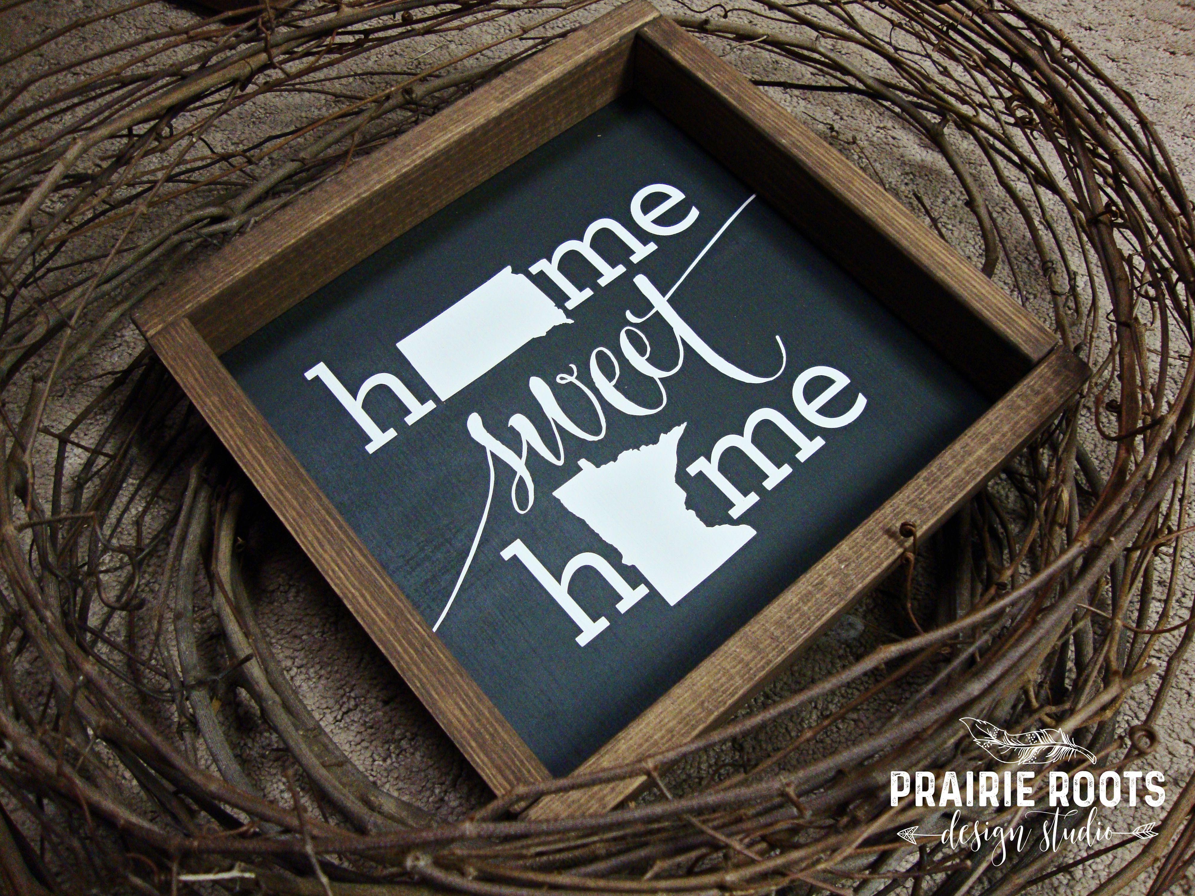 Square Home Sweet Home Sign South Dakota & Minnesota ...