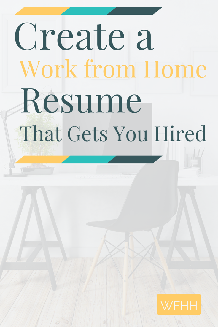 Create Resume Create A Work From Home Resume That Gets You Hired  Learning .