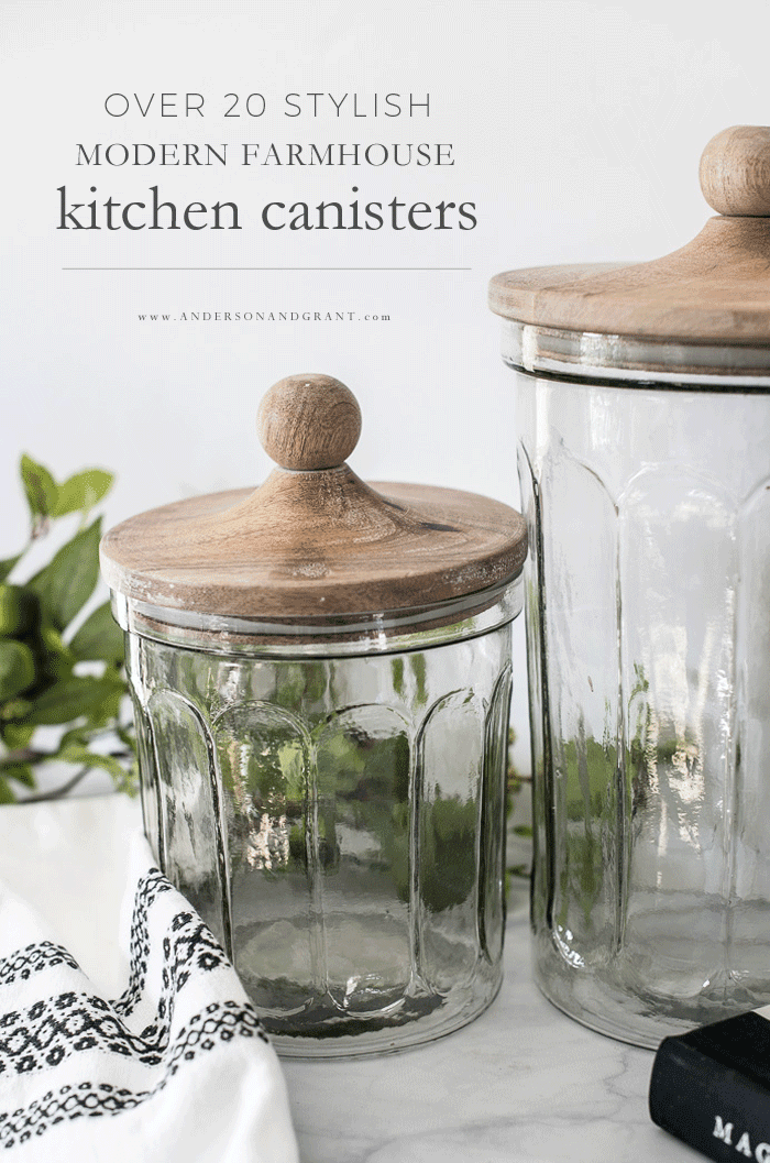 My New Modern Farmhouse Kitchen Canisters