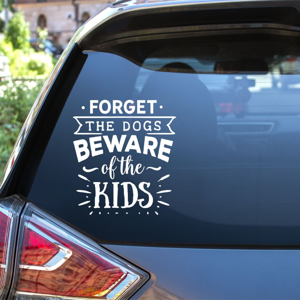 Parents Know That Their Kids Are Crazier Than The Dogs Embrace The Madness With This Funny Vinyl Decal Th Kids Vinyl Decals Car Decals Vinyl Window Decals Diy [ 1200 x 1200 Pixel ]